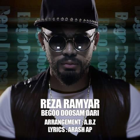 http://www.uptv.ir/reza-ramyar-begoo-doosam-dari.html