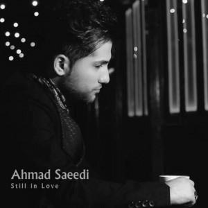 دانلود موزیک ویدئو جدید احمد سعیدی به نام هنوزم عاشقم
