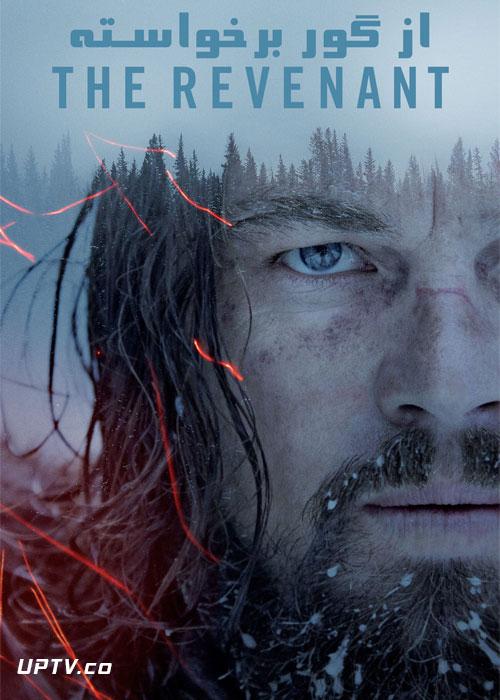 دانلود فیلم The Revenant 2015 از گور برخاسته