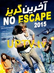 دانلود فیلم no escape – آخرین گریز با دوبله فارسی