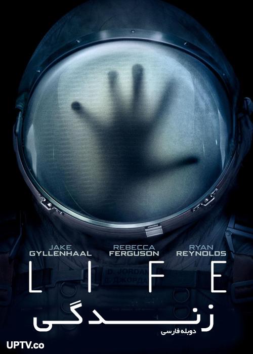 دانلود فیلم زندگی life 2017 با دوبله فارسی