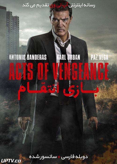 دانلود فیلم Acts of vengeance 2017 بازی انتقام با دوبله فارسی
