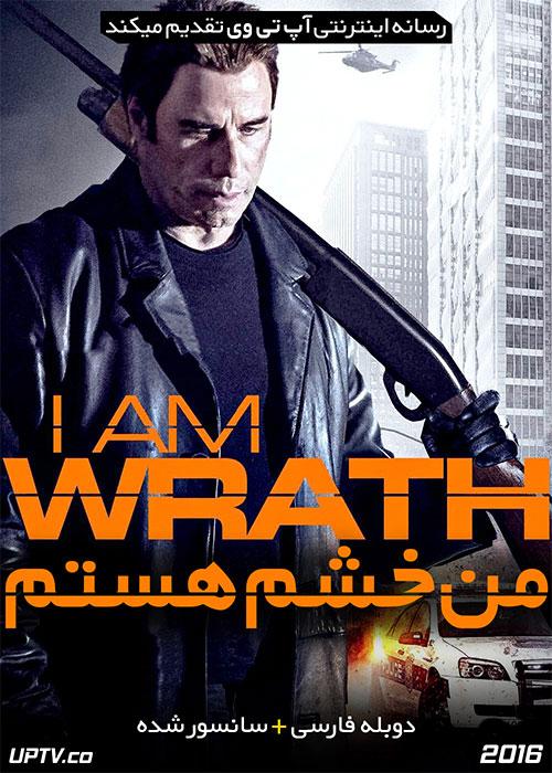 دانلود فیلم I Am Wrath 2016 من خشم هستم با دوبله فارسی