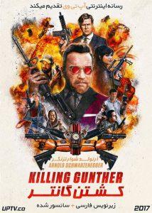 دانلود فیلم Killing Gunther 2017 کشتن گانتر با زیرنویس فارسی