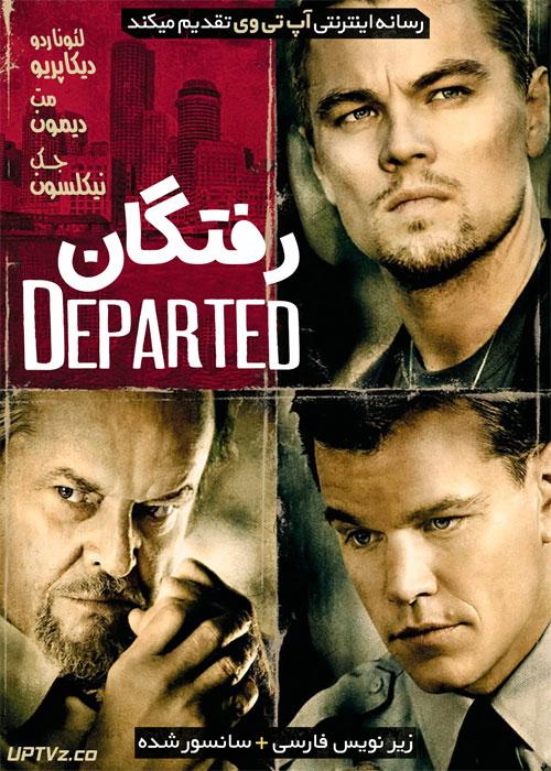 دانلود فیلم The Departed 2006 رفتگان با زیرنویس فارسی