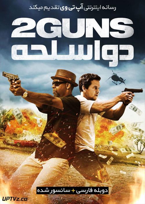 دانلود فیلم 2 Guns 2013 دو اسلحه