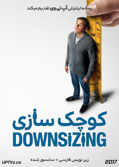 دانلود فیلم Downsizing 2017 کوچک سازی