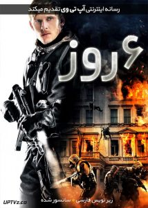 دانلود فیلم 6Days 2017 شش روز با زیرنویس فارسی