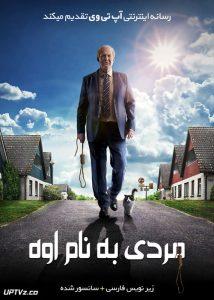 دانلود فیلم A Man Called Ove 2017 مردی به نام اوه با زیرنویس فارسی