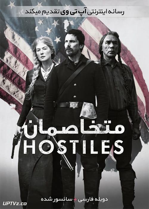 دانلود فیلم Hostiles 2018 متخاصمان با زیرنویس فارسی