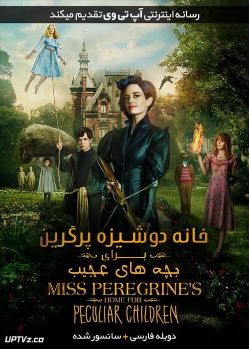 دانلود فیلم Miss Peregrines Home for Peculiar Children 2016 خانه دوشیزه پرگرین برای بچه های عجیب