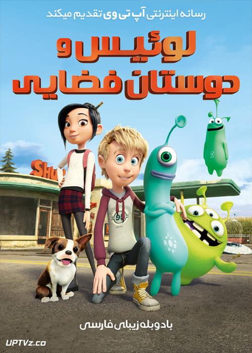 دانلود انیمیشن لوییس و دوستان فضایی Luis And The Aliens