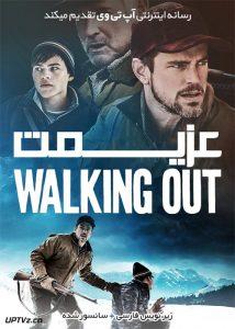 دانلود فیلم Walking Out 2017 عزیمت با زیرنویس فارسی