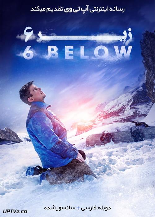 دانلود فیلم 6 Below Miracle on the Mountain 2017 زیر شش