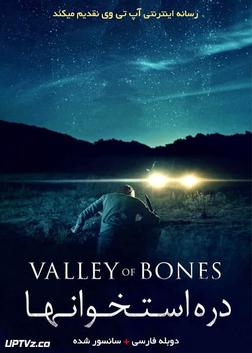 دانلود فیلم Valley of Bones 2017 دره استخوانها با دوبله فارسی