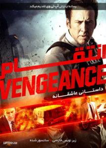 دانلود فیلم Vengeance A Love Story 2018 انتقام داستانی عاشقانه با زیرنویس فارسی