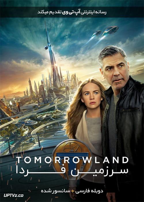 دانلود فیلم Tomorrowland 2015 سرزمین فردا با دوبله فارسی