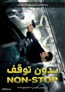 دانلود فیلم Non Stop 2014 بدون توقف با زیرنویس فارسی