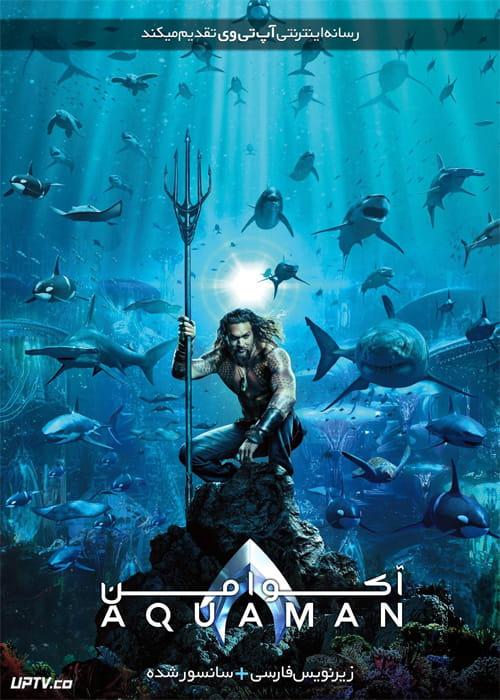 دانلود فیلم Aquaman 2018 آکوامن با زیرنویس فارسی