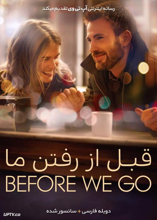 دانلود فیلم Before We Go 2014 قبل از رفتن ما با دوبله فارسی