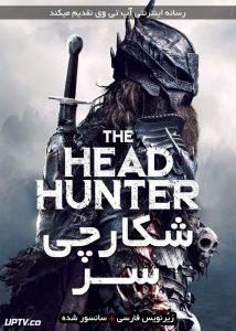 دانلود فیلم The Head Hunter 2018 شکارچی سر با زیرنویس فارسی