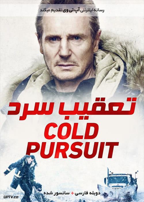 دانلود فیلم Cold Pursuit 2019 تعقیب سرد با دوبله فارسی