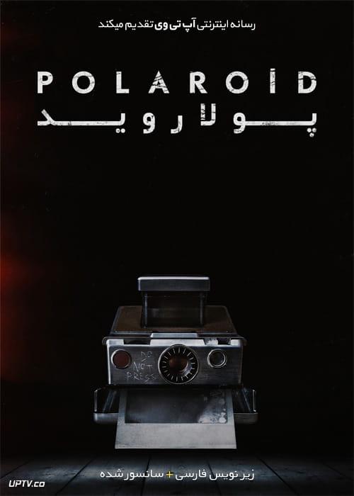دانلود فیلم Polaroid 2019 پولاروید با زیرنویس فارسی