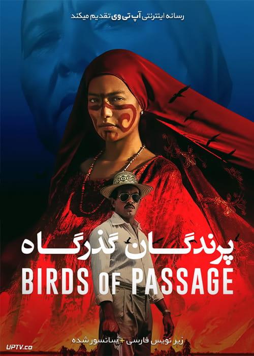 دانلود فیلم Birds of Passage 2018 پرندگان گذرگاه با زیرنویس فارسی