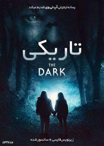 دانلود فیلم The Dark 2018 تاریکی با زیرنویس فارسی