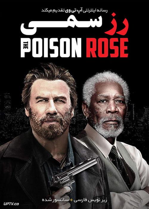 دانلود فیلم The Poison Rose 2019 رز سمی با زیرنویس فارسی