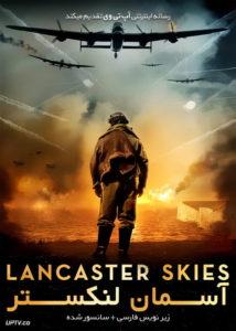 دانلود فیلم Lancaster Skies 2019 آسمان لنکستر با زیرنویس فارسی