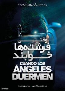 دانلود فیلم When Angels Sleep 2018 وقتی فرشته ها خوابند با زیرنویس فارسی