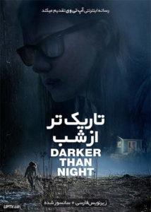 دانلود فیلم Darker Than Night 2018 تاریک تر از شب با زیرنویس فارسی