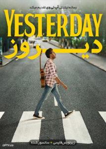 دانلود فیلم Yesterday 2019 دیروز با زیرنویس فارسی