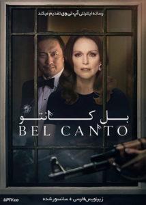 دانلود فیلم Bel Canto 2018 بل کانتو با زیرنویس فارسی