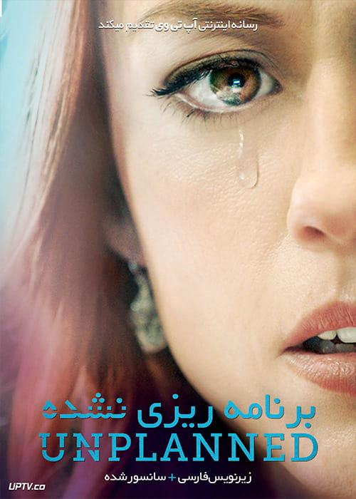 دانلود فیلم Unplanned 2019 برنامه ریزی نشده با زیرنویس فارسی