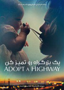 دانلود فیلم Adopt a Highway 2019 یک بزرگراه رو تمیز کن با دوبله فارسی