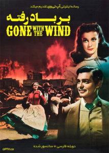 دانلود فیلم Gone with the Wind 1939 بر باد رفته با دوبله فارسی