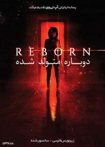 دانلود فیلم Reborn 2018 دوباره متولد شده با زیرنویس فارسی