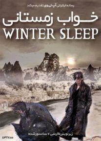 دانلود فیلم Winter Sleep 2014 خواب زمستانی با زیرنویس فارسی