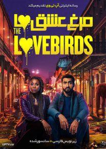 دانلود فیلم The Lovebirds 2020 مرغ عشق ها با دوبله فارسی