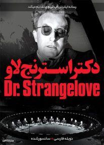 دانلود فیلم Dr Strangelove 1964 دکتر استرنج لاو با دوبله فارسی