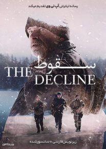 دانلود فیلم The Decline 2020 سقوط با زیرنویس فارسی