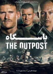 دانلود فیلم The Outpost 2020 پاسگاه با دوبله فارسی