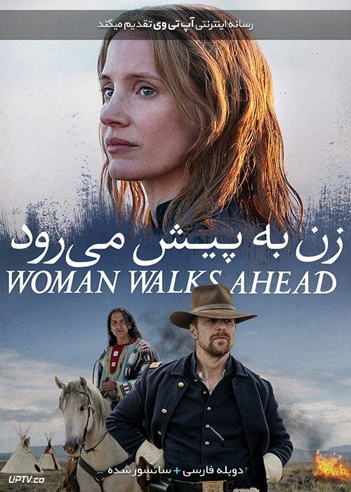 دانلود فیلم Woman Walks Ahead 2017 زن به پیش می رود با دوبله فارسی