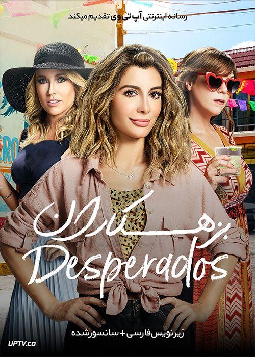 دانلود فیلم Desperados 2020 بزهکاران با زیرنویس فارسی آپ تی وی