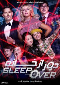 دانلود فیلم The Sleepover 2020 دور از خانه با دوبله فارسی
