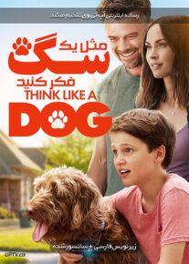 دانلود فیلم Think Like a Dog 2019 مثل یک سگ فکر کنید با زیرنویس فارسی