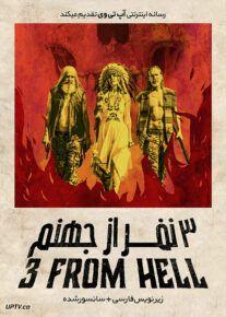 دانلود فیلم 3 from Hell 2019 سه نفر از جهنم با زیرنویس فارسی