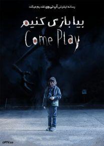 دانلود فیلم Come Play 2020 بیا بازی کنیم با دوبله فارسی